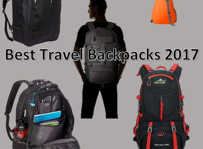 best travel backpacks 2017